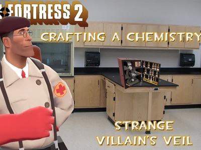 Team Fortress 2: Crafting A Chemistry Set: Strange Villain's Veil