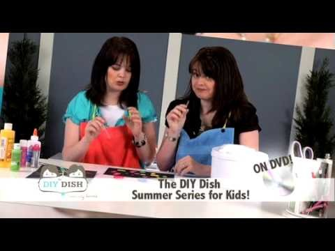 The DIY Dish - Intro to Summer Crafts for Kids DVD