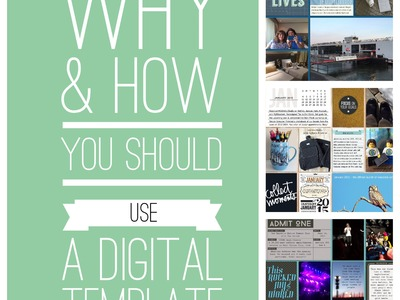 Why and how to use a digital scrapbook template