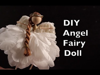 DIY Angel Fairy Doll | How To Make An Angel Fairy Doll Tutorial