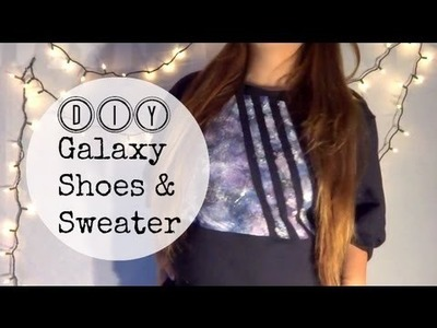 DIY Galaxy Shoes & Sweater