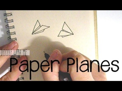 Doodle with Me: Paper Planes