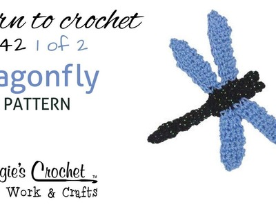 FP142 Dragonfly - FREE Pattern - Part 1 of 2 - Right Handed