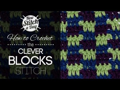 How to Crochet the Clever Blocks Stitch