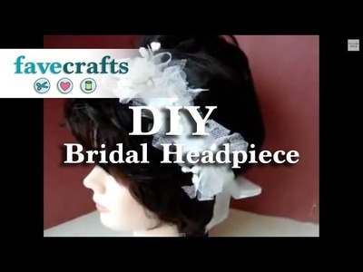 How to Make a Bridal Headpiece