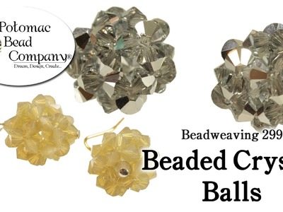 How to Make Beaded Crystal Balls (Beadweaving 299)