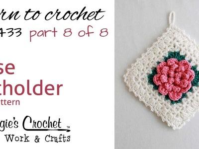 Rose Potholder PART 8 OF 8 Right Hand FREE CROCHET PATTERN FP433