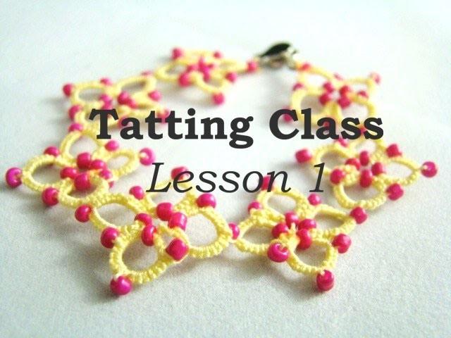 Tatting Class - Lesson 1