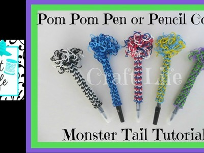 Craft Life Pom Pom Pencil or Pen Cover on a Monster Tail Rainbow Loom