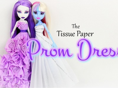 How to Make a Tissue Paper Prom Dress  - Doll Crafts