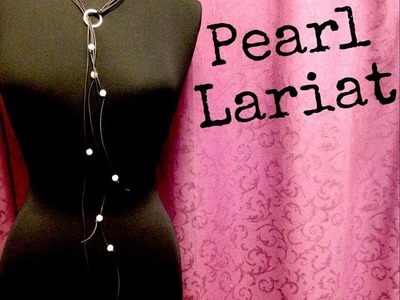 Knotted Pearl Lariat Necklace DIY with The Bead Place