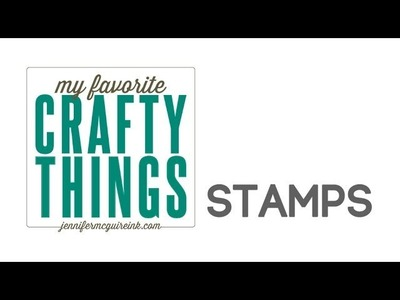 My Favorite Crafty Things: Stamps