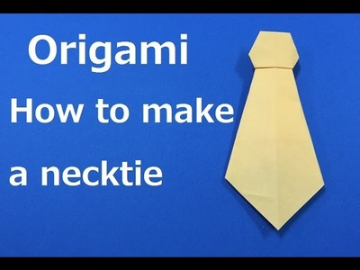 """Origami How to make a """" necktie """" WAHOO"""