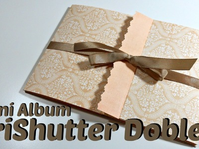 Tutorial Scrapbook: Mini Album TriShutter Doble | Double TriShutter| Mundo@Party