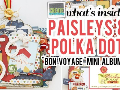 "What's Inside: Paisleys & Polka Dots ""Bon Voyage"" Mini Album Scrapbook Kit (with instructions)"