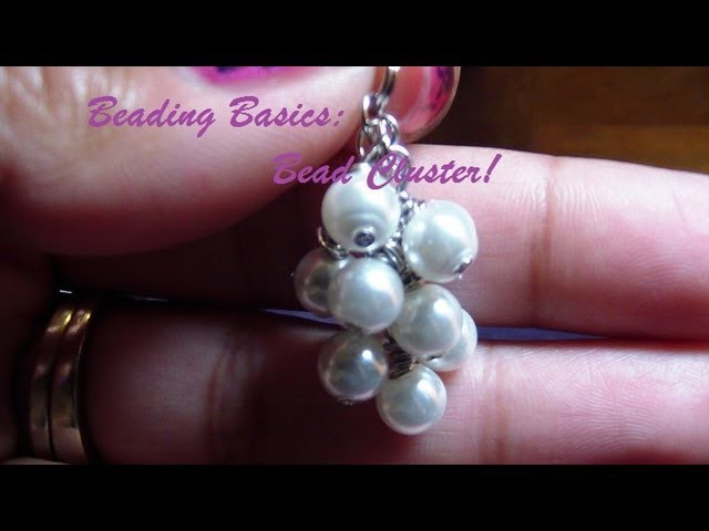 Beading Basics: Creating a Simple Bead Cluster!
