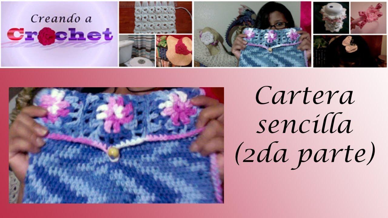 Cartera  sencilla (2da Parte)- Tutorial de tejido crochet