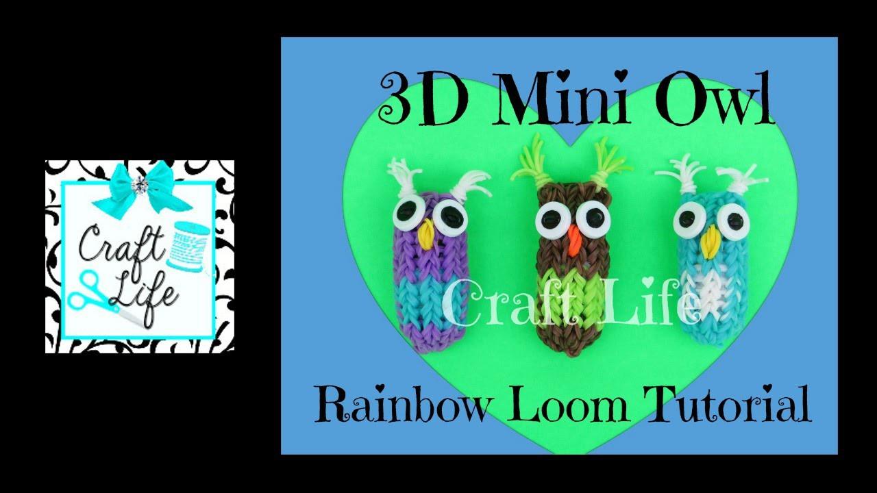 Craft Life 3D Mini Owl Charm Tutorial On One Rainbow Loom