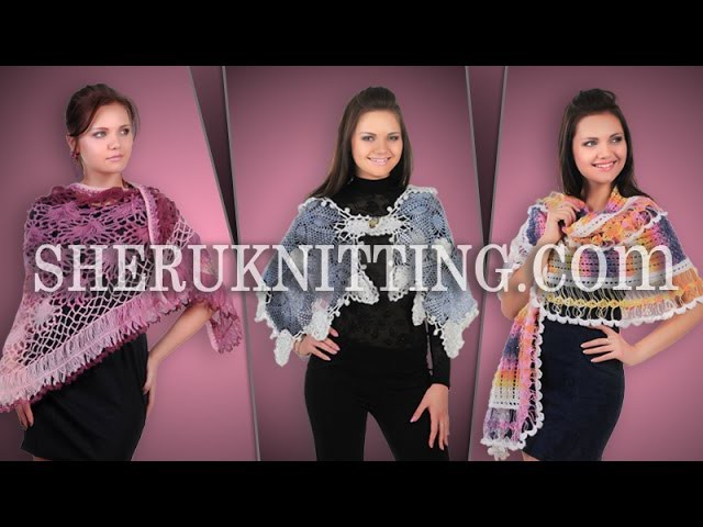 Crochet And Knitting Wrap Shawl Part 2 of 2 Collection