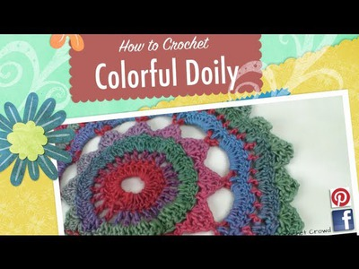 Crochet Colorful Doily Project