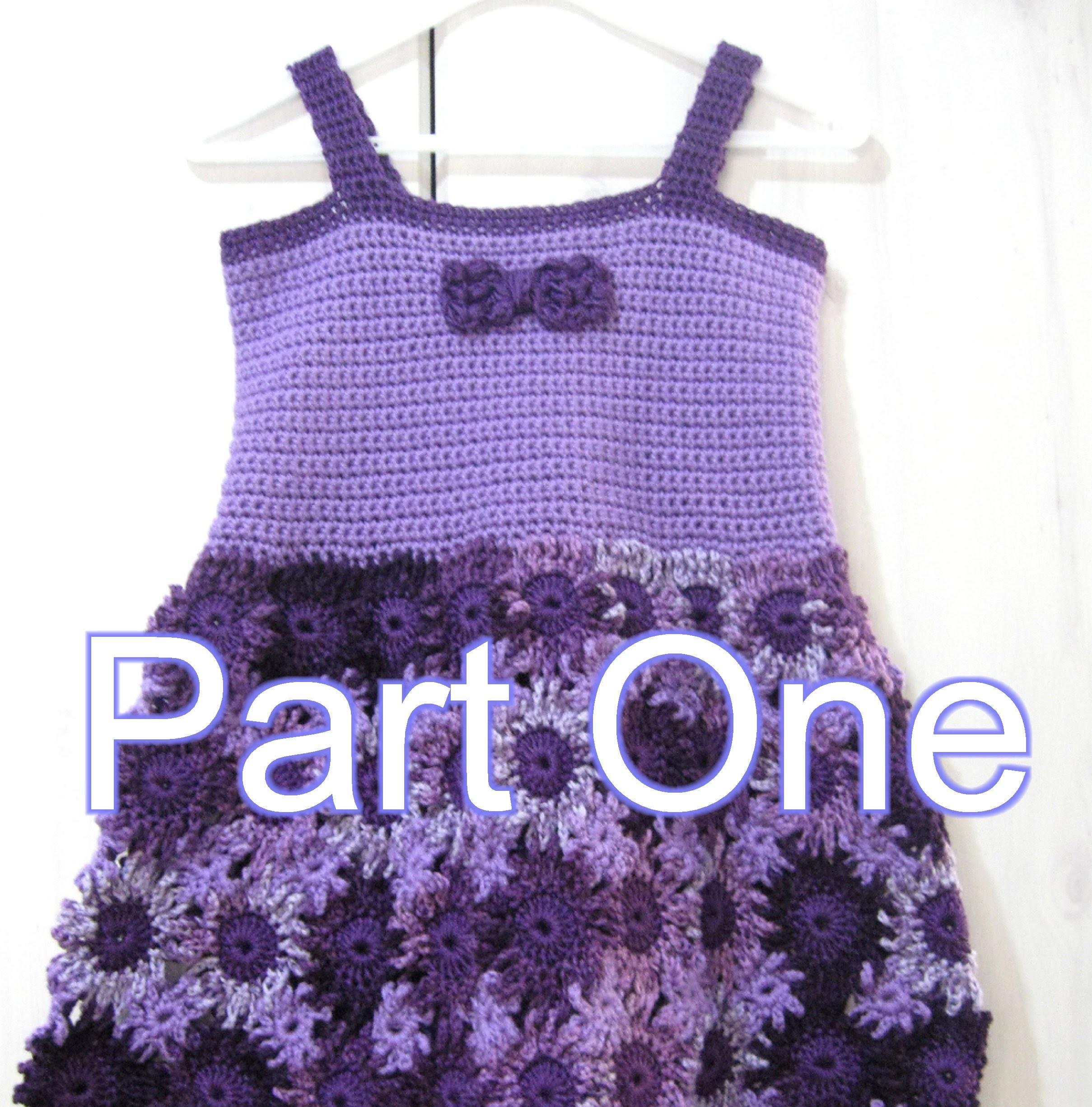 Crochet Flower Dress Part 1  Crochet Tutorial