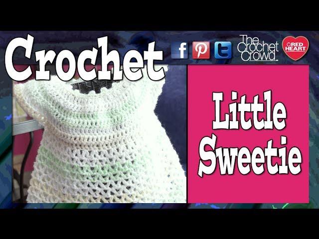 Crochet Little Sweetie Dress Tutorial