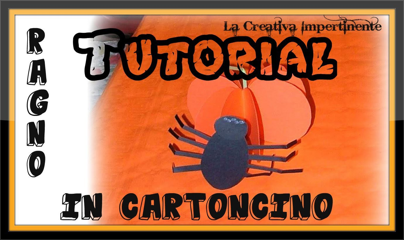 DIY: Tutorial Halloween -  realizzare un ragno con il cartoncino  (Paper Craft Spider)