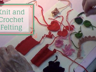 Felting with Knitting and Crochet - Wet or Hand Felting