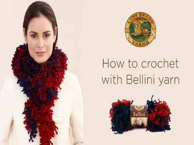 How to Crochet with Bellini Yarn