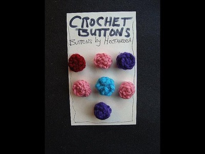 HOW TO CROCHET YOUR OWN BUTTONS
