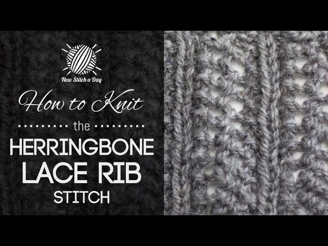 How to Knit the Herringbone Lace Rib Stitch