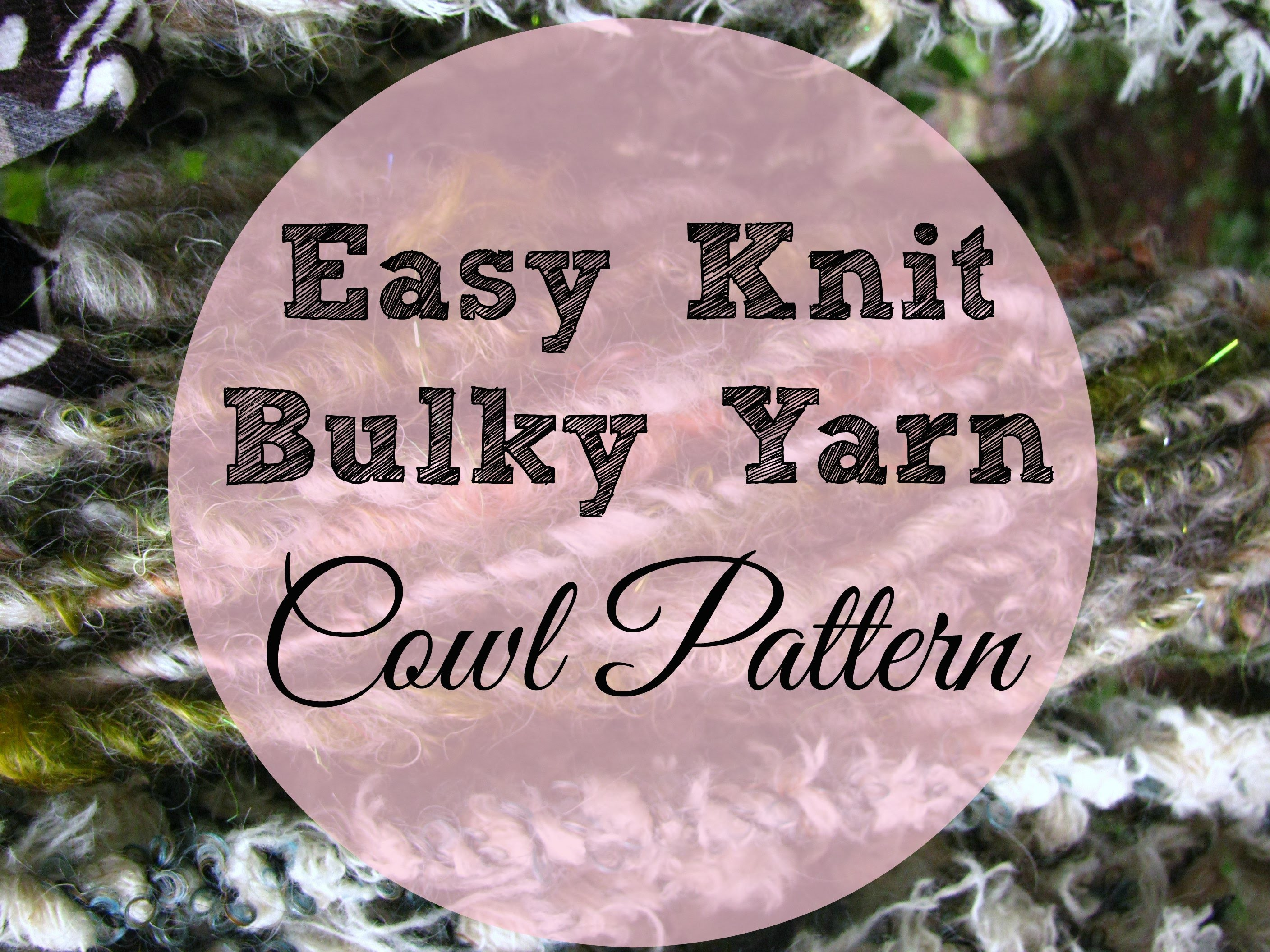 Knitting an Easy Cowl with Bulky Handspun Yarn