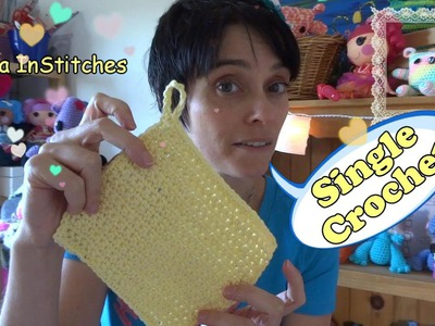 Learn to Crochet: The Basics - SINGLE CROCHET - Make a Dishcloth!