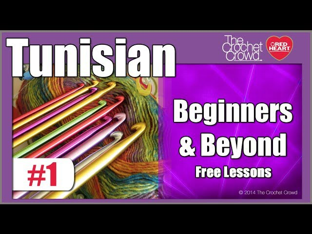 Lesson 1: Tunisian Crochet - Overview & Tips