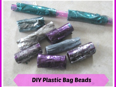 PLASTIC BEADS from grocery bags, diy HOW TO, recycle plastic bags. Handmade beads. DIY Plastic Beads