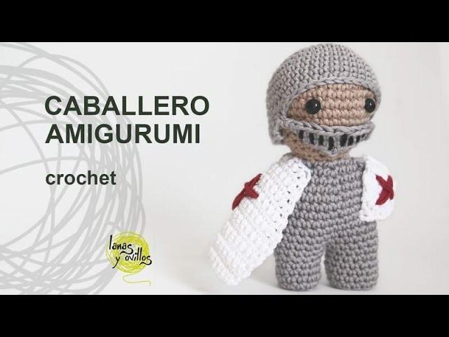 Tutorial Caballero Amigurumi Crochet o Ganchillo