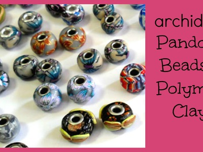 Tutorial | Polymer Clay | DIY Pandora Beads | Seconda Parte