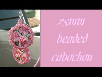 25mm Round Cabochon Earrings Beading Tutorial by HoneyBeads1