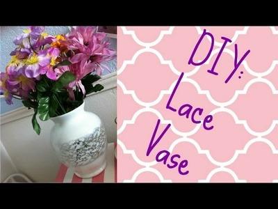 DIY: Lace Vase