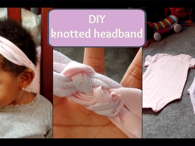 DIY No-Sew Knotted Headband - Using Old Onesies!
