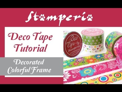 Funny and decorate adhesive tape - How to create an original frame for your photos - Discover it!