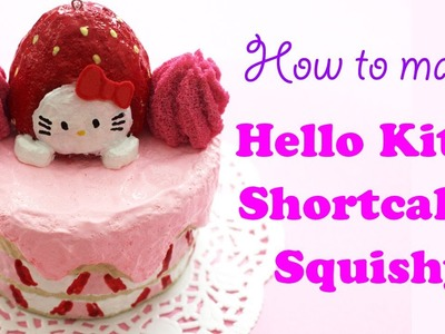 How To Make Hello Kitty Shortcake Squishy Tutorial (DIY)