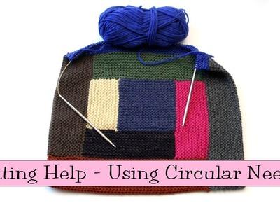 Knitting Help - Using Circular Needles