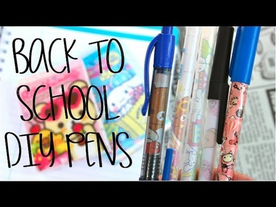 Back To School DIY: Pens dull to KAWAII! (+ Giveaway!)