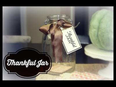 DIY Thankful Jar   ShowMeCute