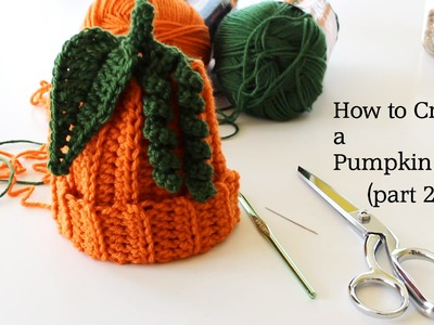 How to Crochet a Pumpkin Hat (part 2)