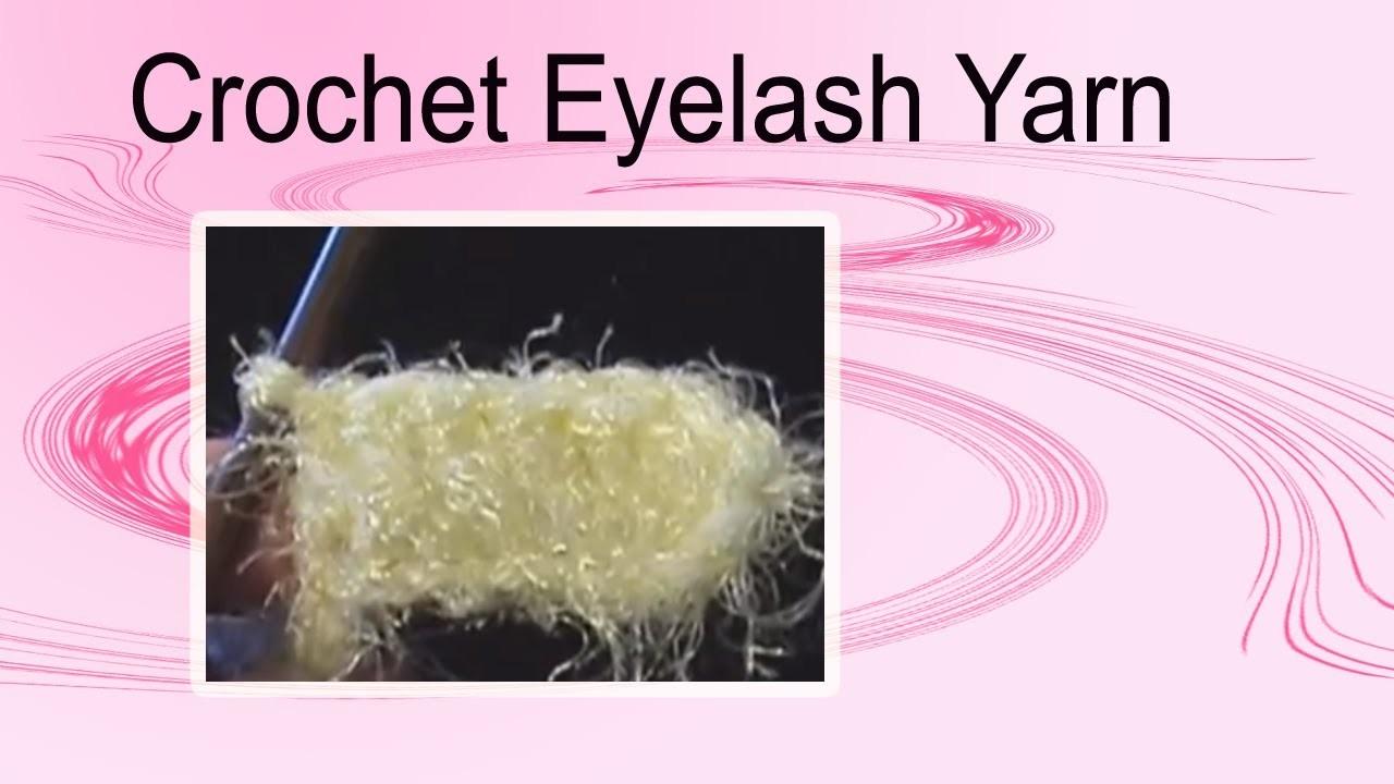 How to Crochet with Novelty Eyelash Yarn Crochet Geek