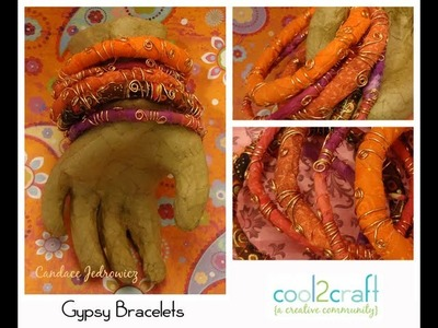 How to Make a Fabric and Wire Gypsy Bracelet by Candace Jedrowicz