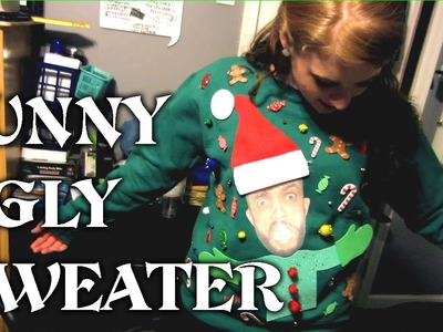 HOW TO MAKE A FUNNY UGLY SWEATER