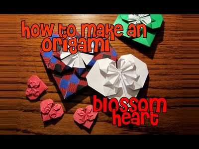 How To Make An Origami Blossom Heart